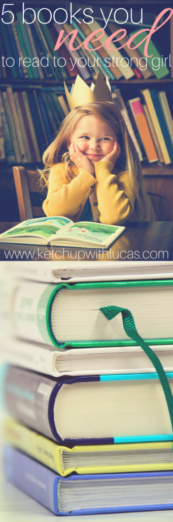 Five books that you should read to your strong women (and strong children!) | KetchupwithLucas